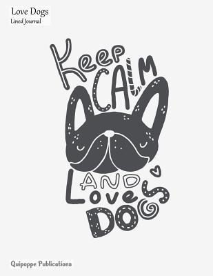 Love Dogs Lined Journal