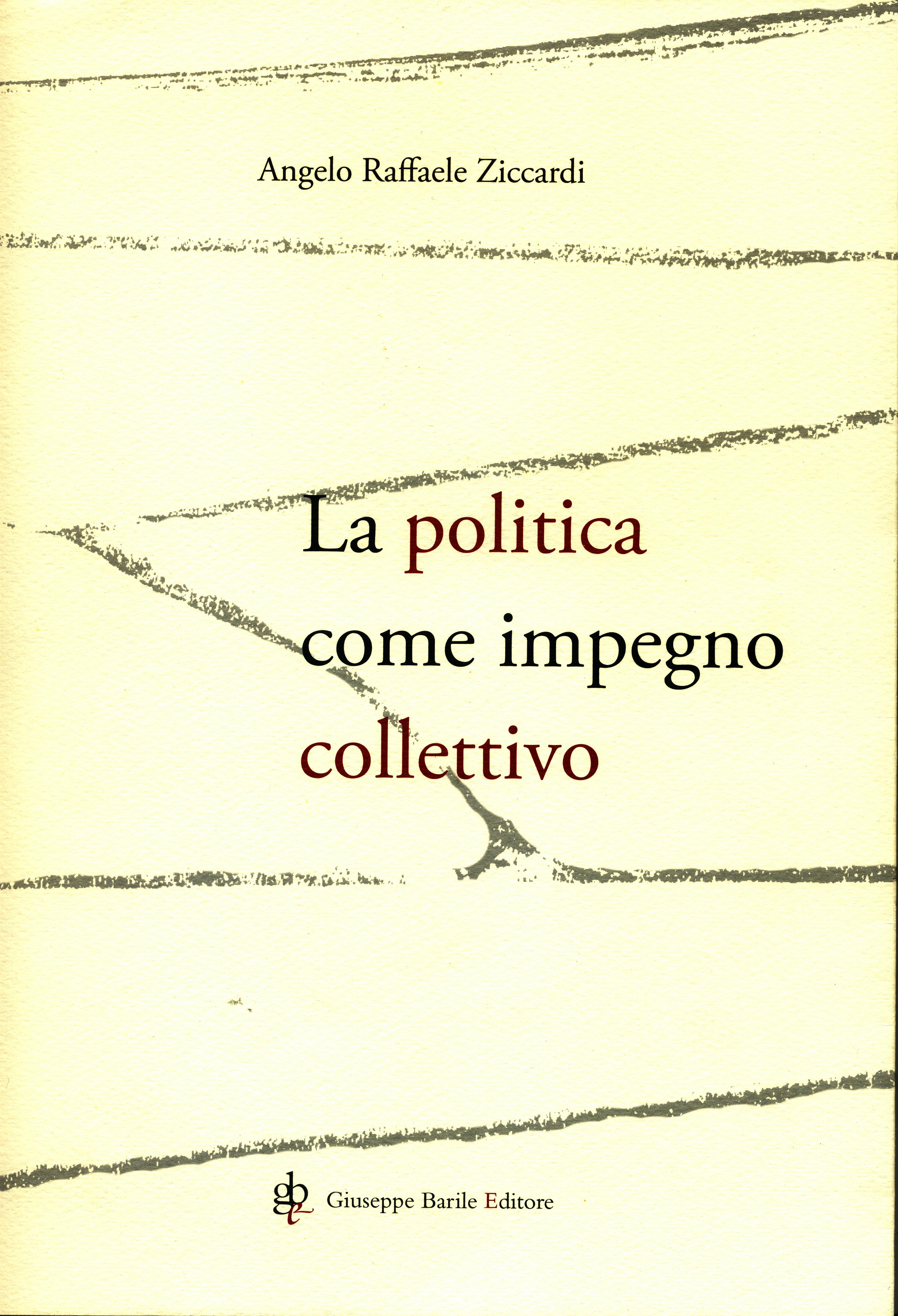 La politica come impegno collettivo