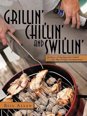 Grillin', Chillin', and Swillin'