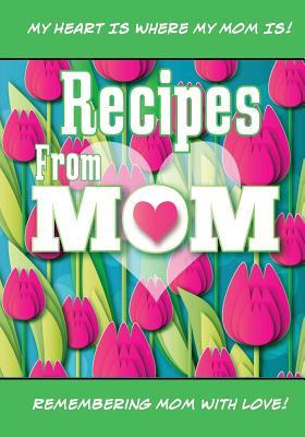 Recipes from Mom