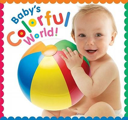 Baby's Colorful World!