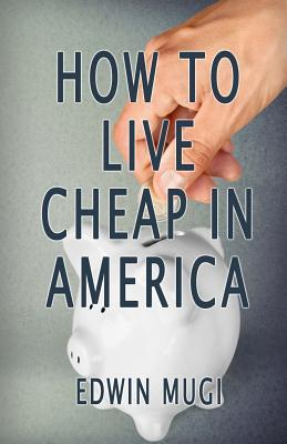 How to Live Cheap in America