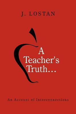 A Teacher's Truth