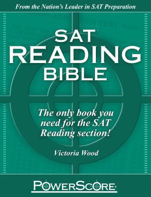 The Powerscore Sat Reading Bible