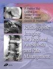 Radiographic Imaging for Regional Anesthesia and Pain Management