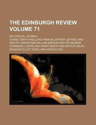 The Edinburgh Review Volume 71; Or Critical Journal