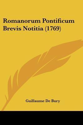 Romanorum Pontificum Brevis Notitia (1769)