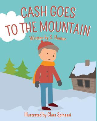 Cash Goes to the Mountains