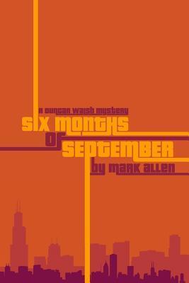 Six Months of Septem...