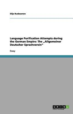 Language Purification Attempts during the German Empire