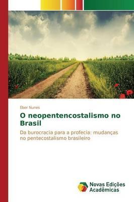O neopentencostalismo no Brasil