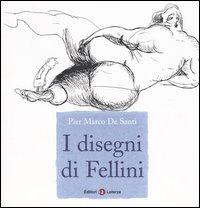 I disegni di Fellini