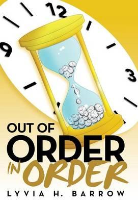 Out of Order in Order