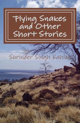 Flying Snakes and Other Short Stories