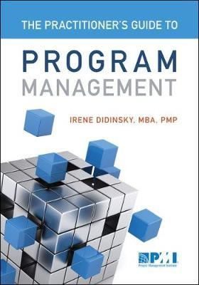 The Practitioner's Guide to Program Management