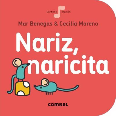 Nariz, naricita/ Nose, nose