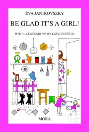 Be Glad It's a Girl!
