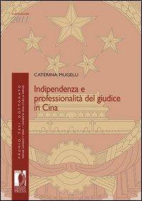 Indipendenza e professionalità del giudice in Cina