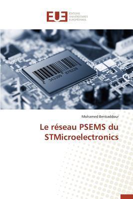 Le Réseau Psems du Stmicroelectronics
