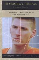 The Psychology of Terrorism Vol 1