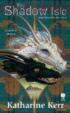 The Shadow Isle (Silver Wyrm Series #3)