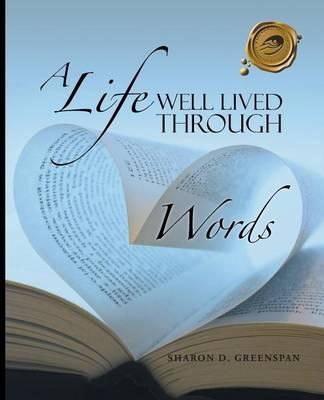 A Life Well Lived Through Words