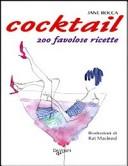 Il cocktail. 200 fav...