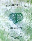 Charlie Trotter's Desserts