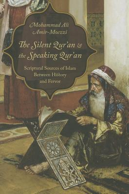 The Silent Qur'an & the Speaking Qur'an