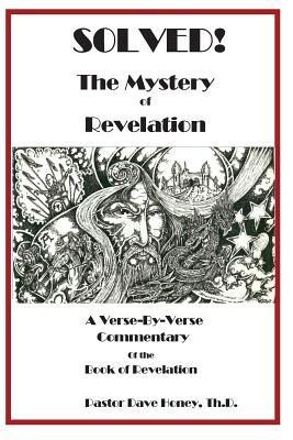 Solved! the Mystery of Revelation