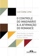 O controle do imaginário and a afirmação do romance