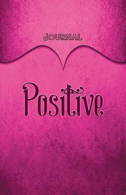 Positive Journal Pin...