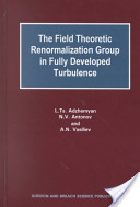 Field Theoretic Renormalization Group in Fully Developed Turbulence