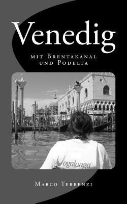 Venedig Mit Brentakanal Und Podelta