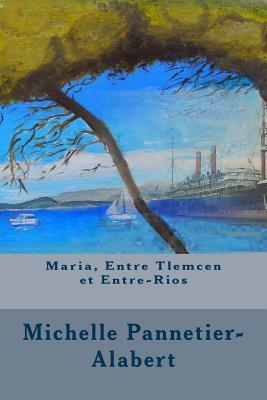 Maria, Entre Tlemcen...
