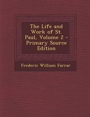 The Life and Work of St. Paul, Volume 2... - Primary Source Edition