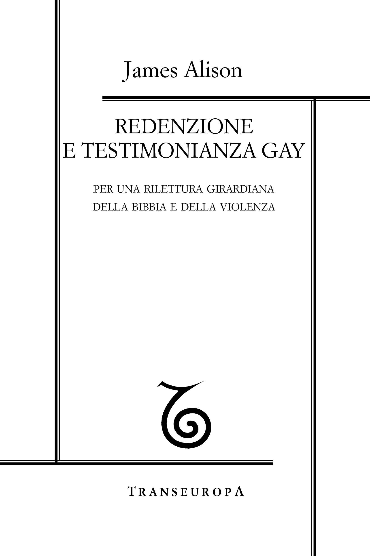 Redenzione e testimonianza gay