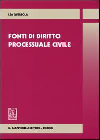 Fonti di diritto processuale civile