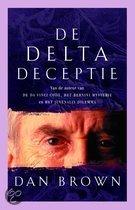 De Delta Deceptie / ...