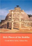 Holy Places of the Buddha (Crystal Mirror IX)