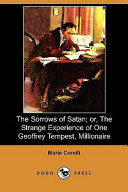The Sorrows of Satan; Or, the Strange Experience of One Geoffrey Tempest, Millionaire (Dodo Press)