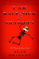 I Am Half-Sick of Sh...