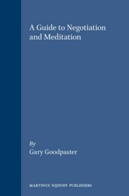 Guide to Negotiation and Mediation