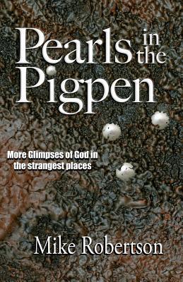 Pearls in the Pigpen