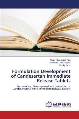 Formulation Development of Candesartan Immediate Release Tablets