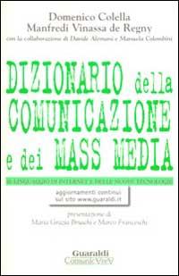 Dizionario della comunicazione e dei mass media