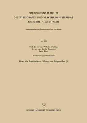 Über Die Fraktionierte Fällung Von Polyamiden II