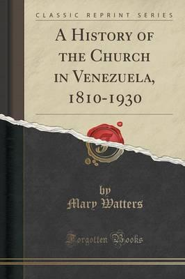 HIST OF THE CHURCH IN VENEZUEL