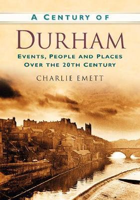 A Century of Durham
