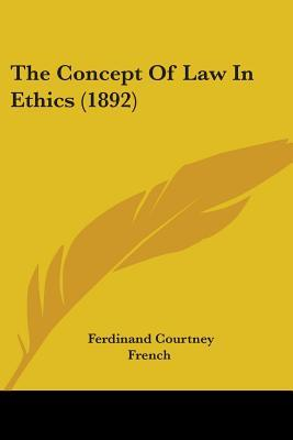 The Concept Of Law In Ethics